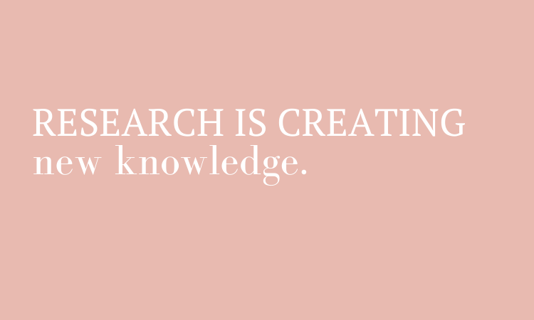 Research quote is knowledge